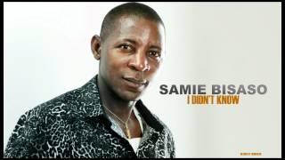Samie Bisaso-I didn