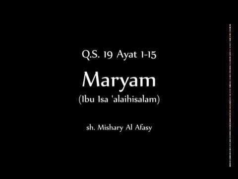 Q S 19 Ayat 1 15 Maryam Bahasa Indonesia