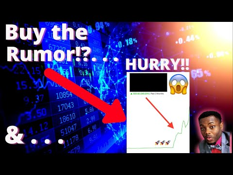 Buy the Rumor?! 😱 Load up on these STOCKS?! Hurry!🔥🔥🔥 BUY NOW?!!