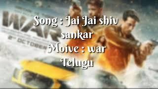 Jai Jai Shiva Shankar Song Lyrics Telugu   War  Hrithik Tiger  Vishal & Shekhar ft,Bunny D,Nakash A.mp3