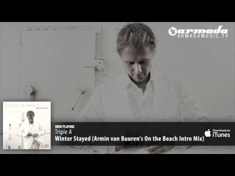 Клип Triple A - Winter Stayed (Armin van Buuren's On the Beach Intro Mix)