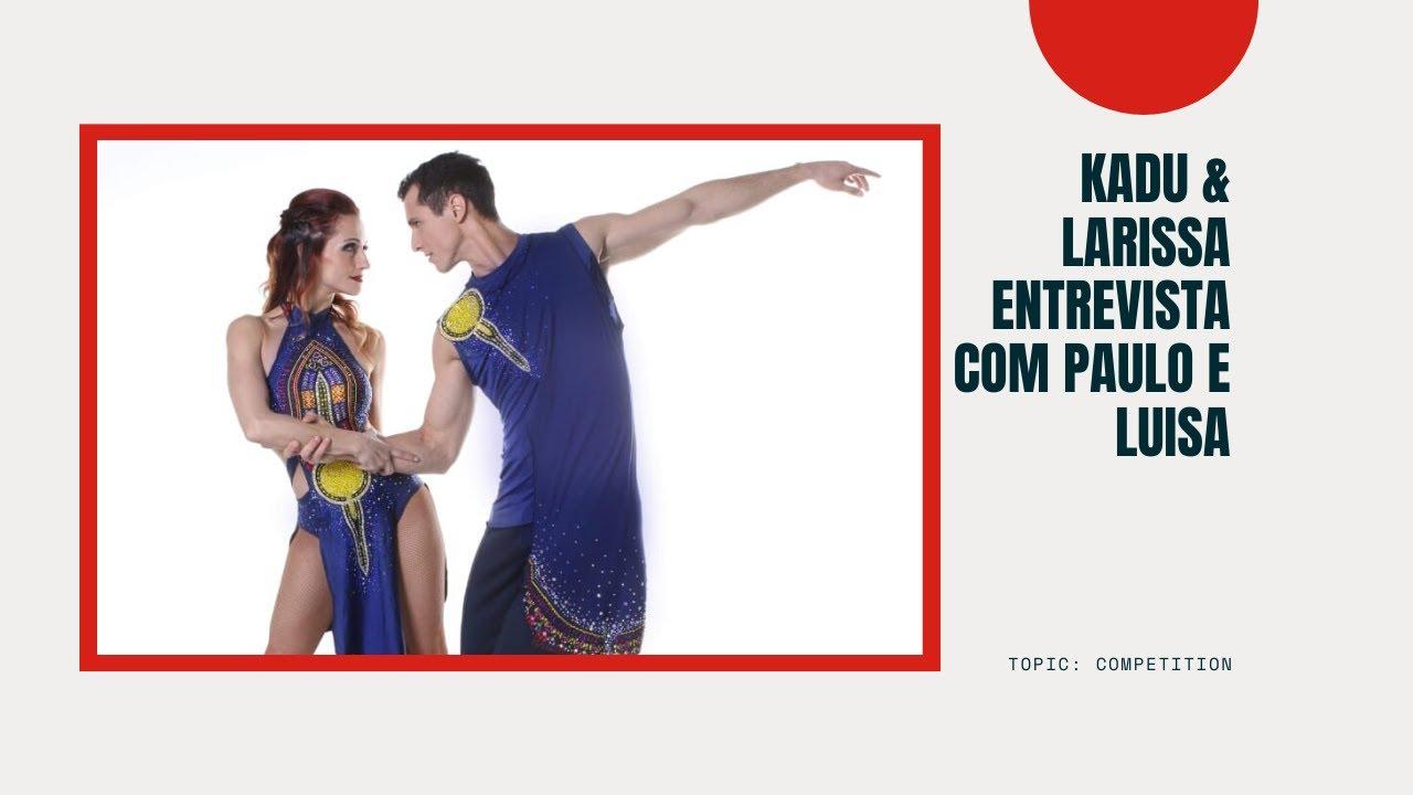 Download Brazilian Zouk Dance - Kadu e Larissa entrevistam Paulo e Luisa (Brazilian Zouk World Championships)