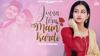Jinna Tera Main Kardi ( Cover Version) | (Full Song) | Sam Kaur | Latest Punjabi Songs 2020