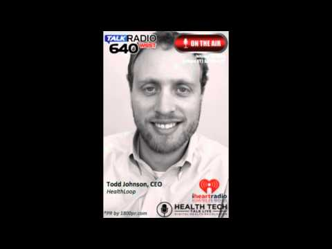 Todd Johnson CEO of HealthLoop Interviewed on Health Tech Talk Live Hosted by Ben Chodor