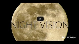 Night Vision: How the Moon Can Teach Us to See the World in New Ways