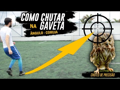 5729b88d5f958 COMO CHUTAR NA GAVETA (ÂNGULO, CORUJA) - Chutes de precisão - YouTube
