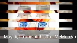 Chọn mua máy tiệt trùng bình sữa thế nào cho hiệu quả & tốt nhất - MeMua.Vn