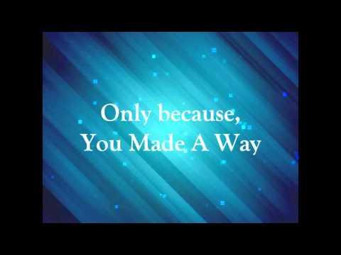 Travis Greene Made a Way Lyric Video