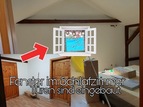 FENSTER im Schlafzimmer eingebaut   Babyzimmer weiter ...