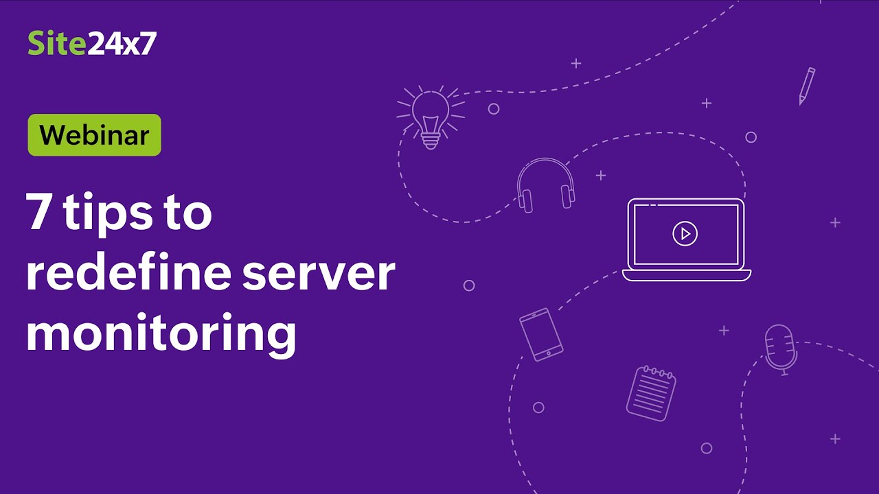 [Webinar] Seven tips to redefine server monitoring