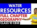 WATER RESOURCES (FULL CHAPTER) | CLASS 10 CBSE GEOGRAPHY CHAPTER 3