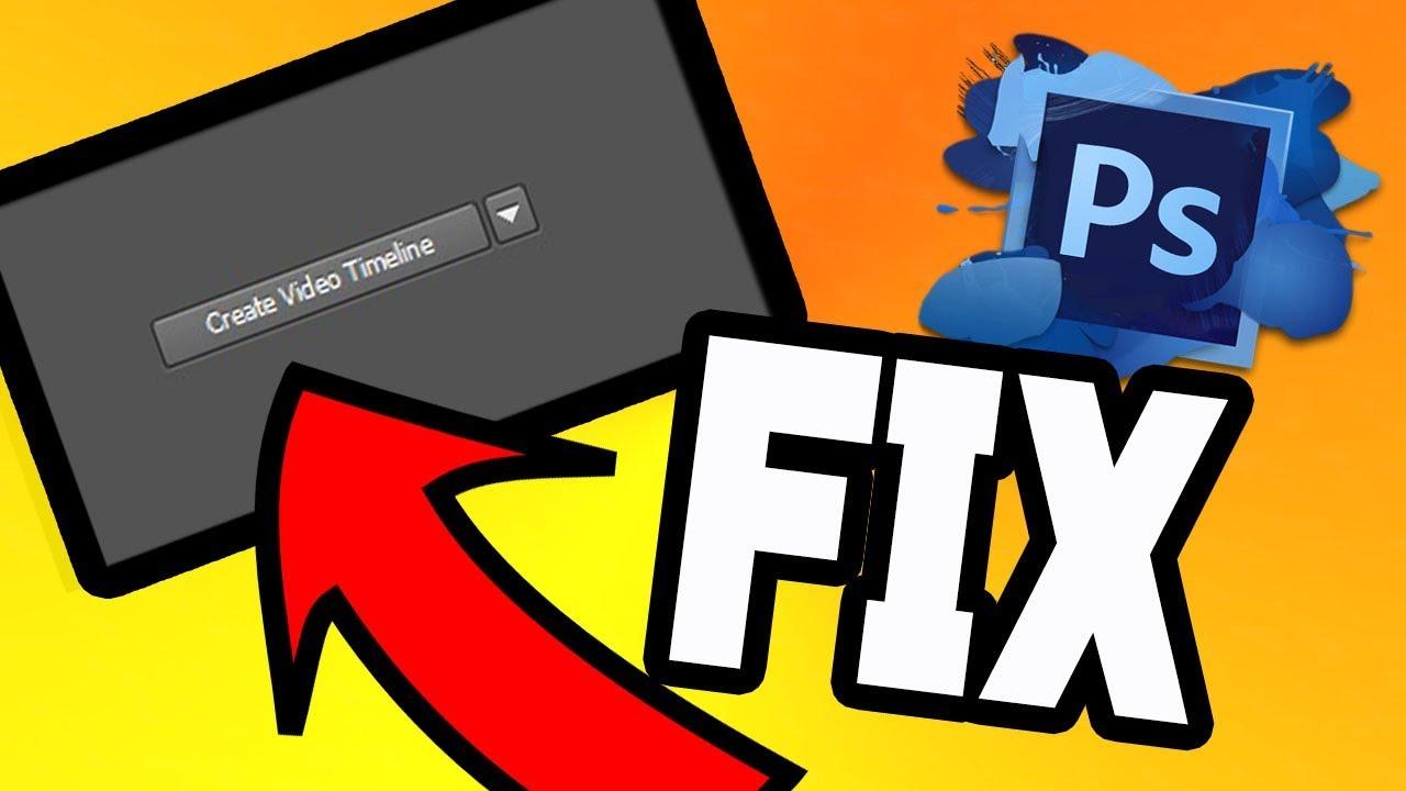 FIX | CREATE VIDEO TIMELINE & 3D MIssing ? PhotoShop CC /CS6 EXTENDED !  (2019)