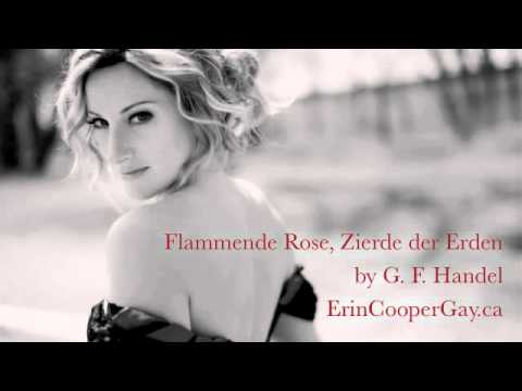 Erin Cooper Gay Goes Baroque: Handel's Flammende Rose