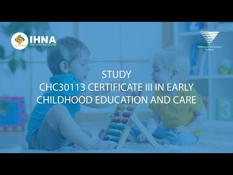 Certificate III in Early Childhood Education and Care | IHNA