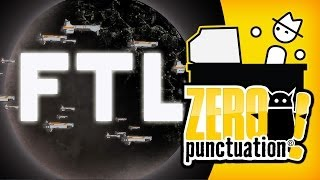 FTL: FASTER THAN LIGHT (Zero Punctuation)