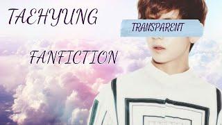 Transparent[FF Video]Taehyung Fanfiction Part 3