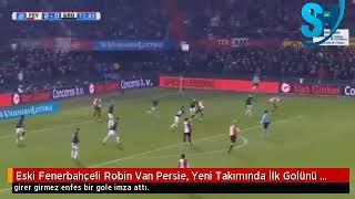 Eski Fenerbahçeli Robin Van Persie, Yeni Takımında İlk Golünü Attı