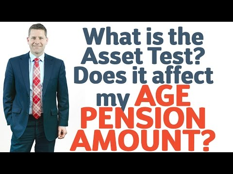 20 What is the Asset Test? Does it affect my Age Pension Amount?