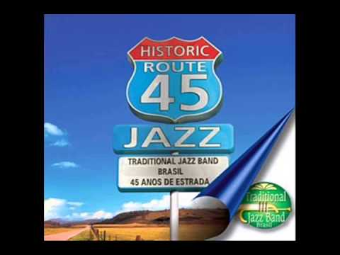 Traditional Jazz Band Brasil - 45 Anos de Estrada (2009)