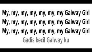 Galway Girl - Ed Sheeran - Lyrics (Terjemahan Indonesia)
