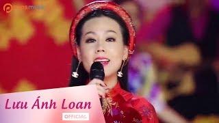 Tuyển chọn các ca khúc Xuân năm 2018 -  Lưu Ánh Loan