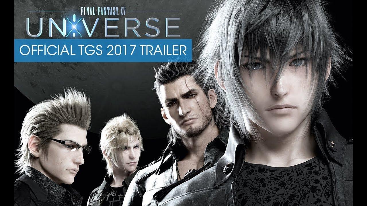 🎬 Final Fantasy XV Universe Trailer 🎬 - YouTube