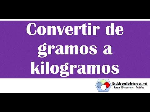 Convertir de Gramos a Kilogramos (g a kg) - YouTube