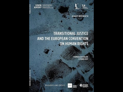 Launch  Transitional Justice and the European Convention on Human Rights