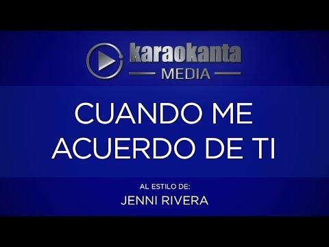 Karaokanta - Jenni Rivera - Cuando me acuerdo de ti