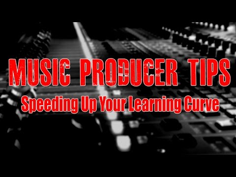 Music Producer Tips - Speeding Up Your Learning Curve