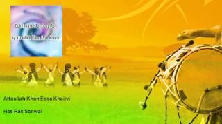 Attaullah Khan Essa Khailvi - Has Ras Sanwal