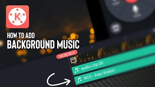 How to Add Background Music on Videos | Kinemaster Tutorial