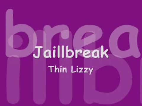 thin lizzy jailbreak with lyrics
