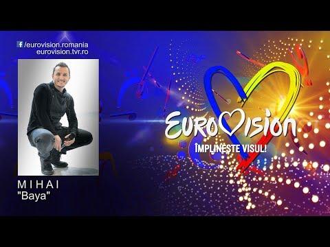 M I H A I - Baya | Eurovision România 2019
