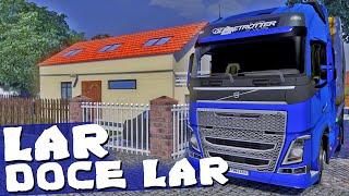 Lar Doce Lar - Euro Truck Simulator 2