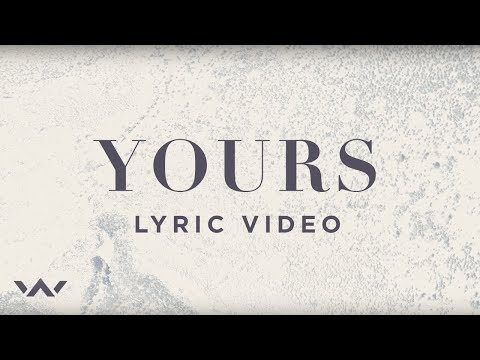 Yours (Official Lyric Video) - Elevation Worship
