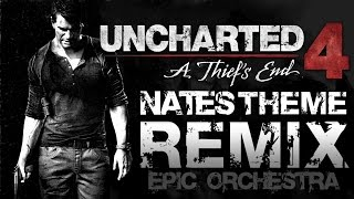 Uncharted 4 Remix - Nate