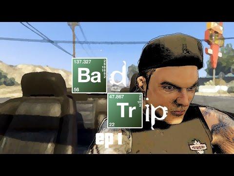 GTA 5 - Bad Trip (episode 1)