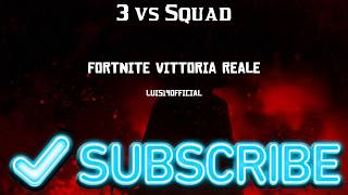FORTNITE REAL Victory 3 vs Squad RE OF P0RN-ZZI