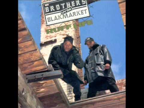Brothers Uv Da Blakmarket - Ruff Life (In da City)