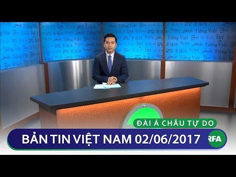 Bản tin Việt Nam 02/06/2017 | RFA Vietnamese News