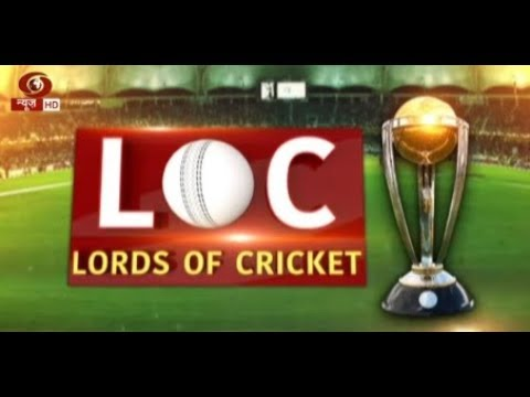 LOC - Lords of Cricket: Special Programme on ICC World Cup 2019