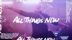 All Things New - Travis Greene (Official Video)