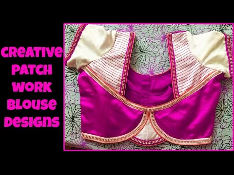 Creative Patch work Blouse Designs