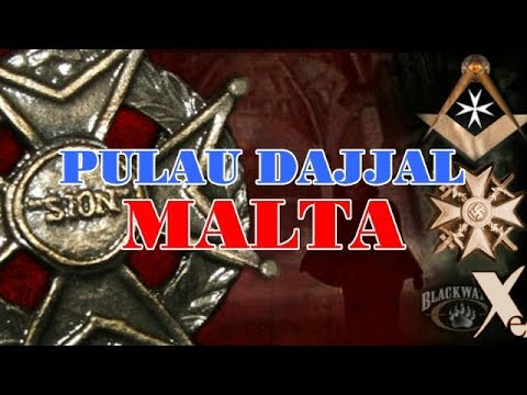 [MALTA] THE ISLAND OF DAJJAL/ANTICHRIST  - FACTUAL ANALYSIS -