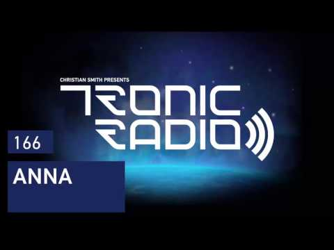 Tronic Podcast 166 with ANNA