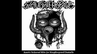 Slaughtergrave-You Suffer (Napalm Death cover)