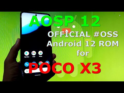 Android Open Source Project ( AOSP ) OFFICIAL Android 12 for Poco X3 NFC (Surya)