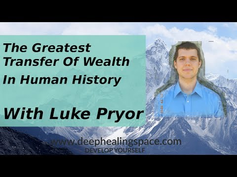 The Greatest Transfer Of Wealth In Human History