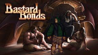 bastard Bonds Review
